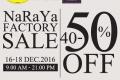 งาน NaRaYa Factory SALE 2016 สินค้า นารายา ลดสูงสุด 50% ที่ สำนักงานใหญ่แจ้งวัฒนะ วันที่ 16 ถึง 18 ธันวาคม 2559