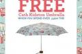 โปรโมชั่น Cath Kidston รับฟรี ร่ม Cath Kidston Umbrella มูลค่า 1,480 บาท เมื่อซื้อครบ 3,500 บาท ที่ แคท คิดสตัน วันนี้
