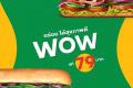 โปรโมชั่น ซับเวย์ WOW Veggie Delite™ และ Sliced Chicken & Ham ราคาเพียง 79 บาท วันนี้ ถึง 24 เมษายน 2561 และ Everryday Value Fresh Combo's ชุดคอมโบ แซนด์วิช และเครื่องดื่ม ราคาพิเศษ ที่ SUBWAY