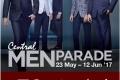 โปรโมชั่น Central Men Parade l เซ็นทรัลเมนพาเรท สินค้าแผนกบุรุษ ลดสูงสุด 70% ที่ เซ็นทรัล วันนี้ ถึง 12 มิถุนายน 2560