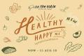 โปรโมชั่น On the Table เมนูอร่อย สำหรับคนใส่ใจสุขภาพ Healthy Happy Me ที่ ออน เดอะ เทเบิ้ล วันนี้ ถึง 15 สิงหาคม 2561